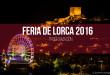 Todos a la Feria de Lorca 2016