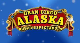 El Gran Circo Alaska se presentará en Murcia