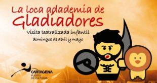 """Realizarán visita teatralizada """"La loca Academia de Gladiadores"""""""