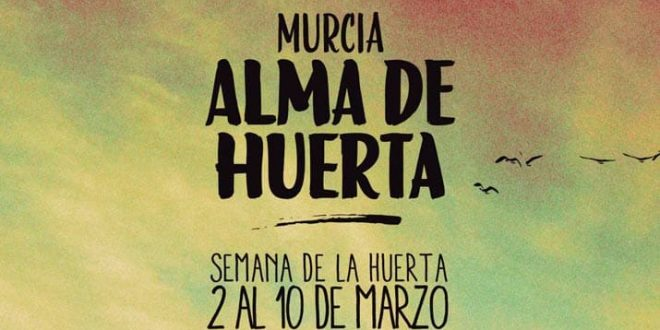 Celebrarán la Semana de la Huerta de Murcia